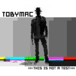 toby-mac-notatest